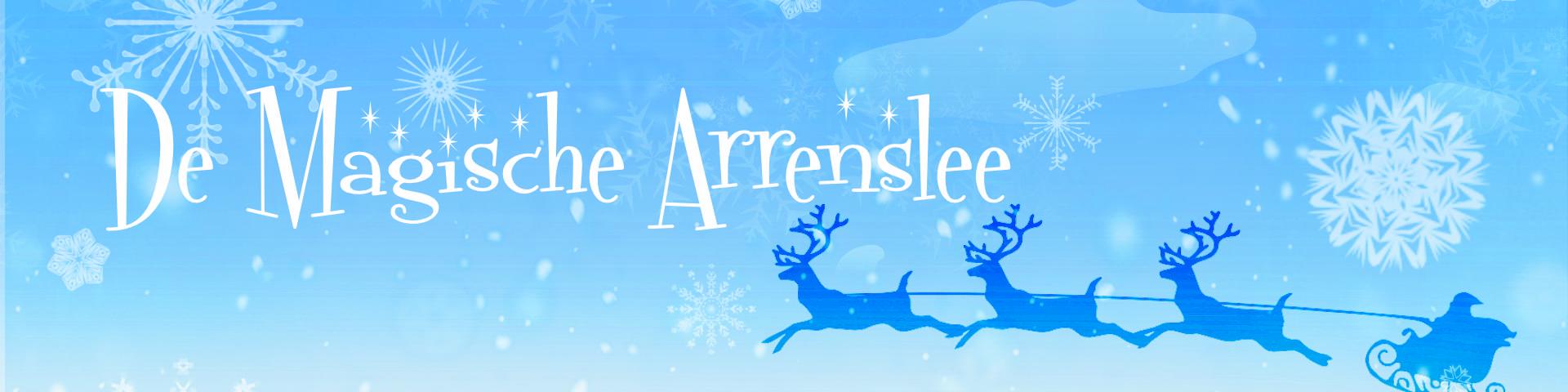 De Magische Arreslee kerstmusical